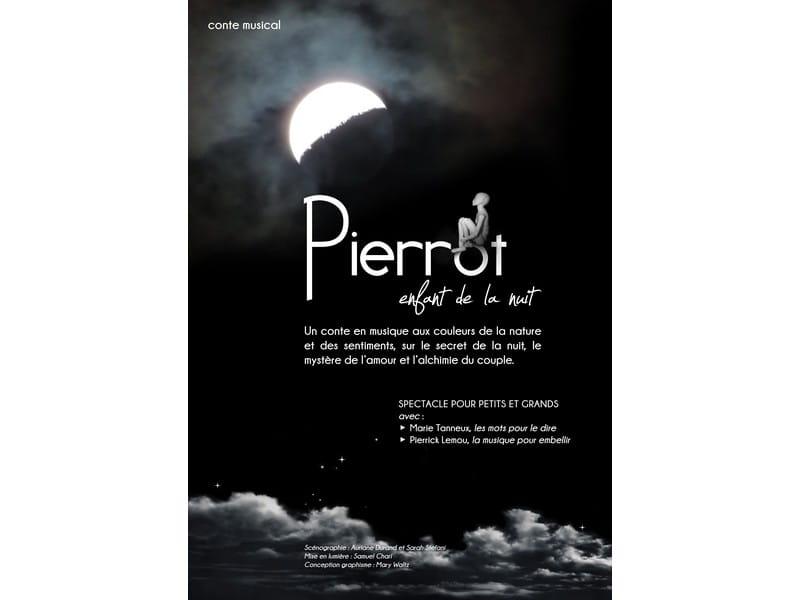 Spectacle : Pierrot, enfant de la nuit