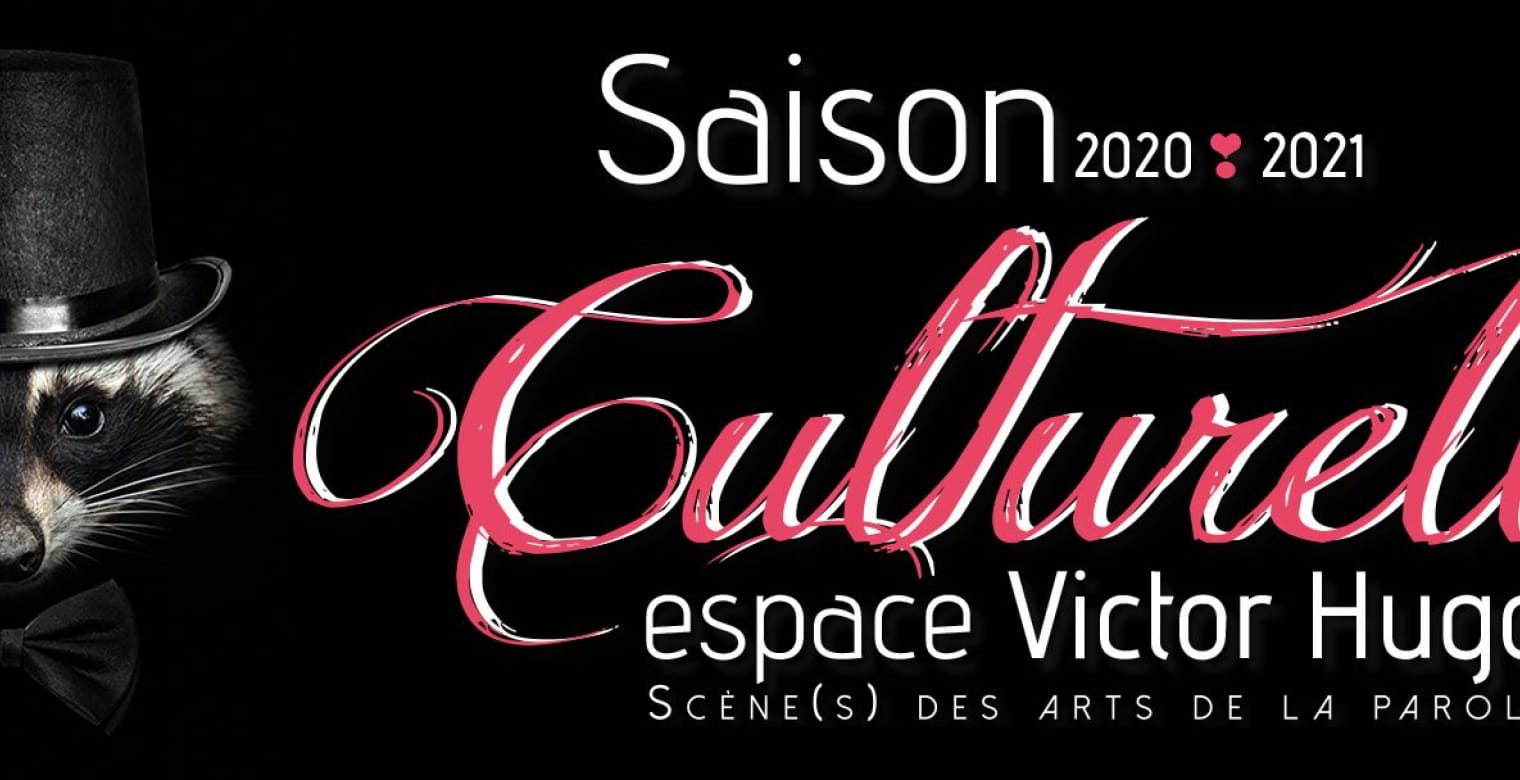 Espace Victor Hugo affiche 2020-2021